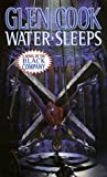 Water Sleeps: A Novel of the Black Company (Chronicle of the Black Company)