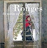 echange, troc Agnès Rosenstiehl - Rouges du matin au soir