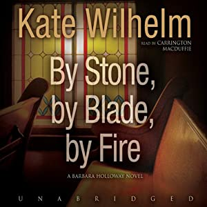 By Stone, by Blade, by Fire Audiobook