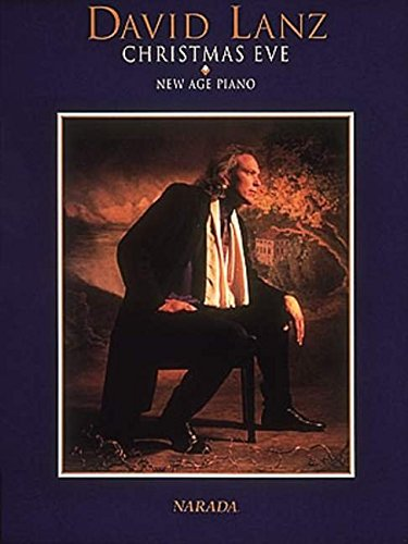 Christmas Eve: New Age Piano (David Lanz Sheet Music compare prices)