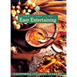 The Art of Easy Entertaining: From the Academy (California Culinary Academy Series) Susan Walter, Hallie Donnelly and Hallie Harron