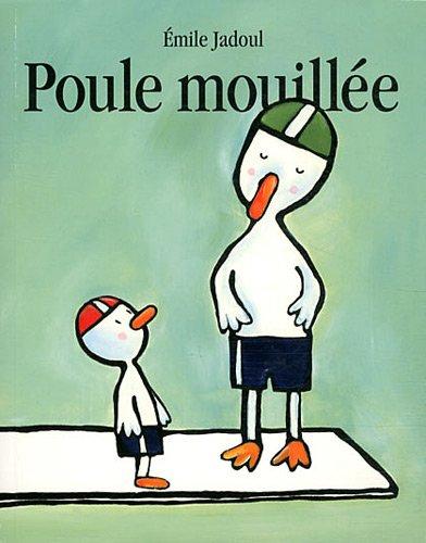 Télécharger Poule mouillée [pdf] de Emile Jadoul - codakinro