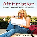 Affirmation: Working Out the Journey to Self-Growth | Lucas Bartolome