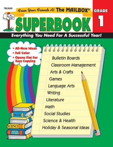 The Mailbox Superbook, Grade 1: Your Complete Resource for an Entire Year of First-Grade Success