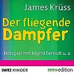 Der fliegende Dampfer   James Krüss