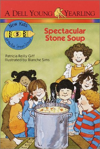 Image for Spectacular Stone Soup (New Kids of Polk Street School)