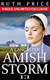 A Lancaster Amish Storm 1:1 (A Lancaster Amish Storm Kindle Unlimited Series)