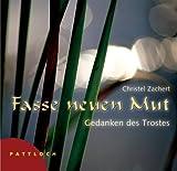 Fasse neuen Mut - Christel Zachert