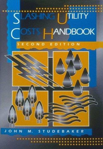 Slashing Utility Costs Handbook (2nd Edition)