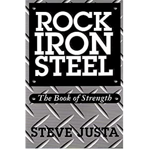Steve justa rock iron steel