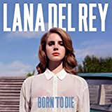 Platz 6: Born To Die
