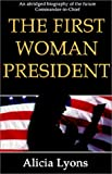 img - for The First Woman President book / textbook / text book