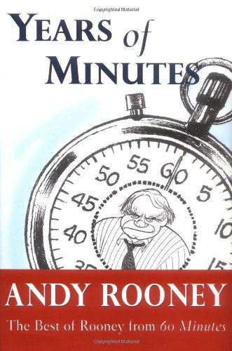 Years of Minutes: The Best of Rooney from 60 Minutes, Rooney, Andy