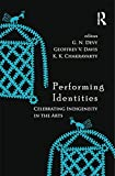 img - for Performing Identities: Celebrating Indigeneity in the Arts book / textbook / text book