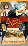 The Lost Luggage Porter (Jim Stringer Mystery) (0571219039) by Martin, Andrew