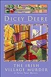 img - for The Irish Village Murder: A Torrey Tunet Mystery (Torrey Tunet Mysteries) book / textbook / text book