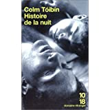 Histoire de la nuitpar Colm Toibin