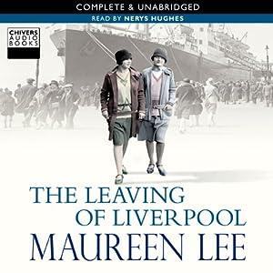 The Leaving of Liverpool | [Maureen Lee]