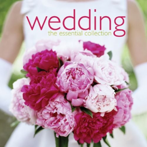 Wedding: Essential Collection
