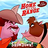 Home on the Range: Showdown! (Storybook with Stickers)