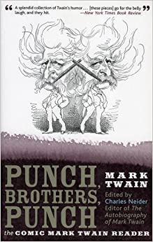 Amazon.com: Punch, Brothers, Punch: The Comic Mark Twain Reader