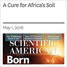 A Cure for Africa's Soil Other by John P. Reganold, Jerry D. Glover Narrated by Jef Holbrook