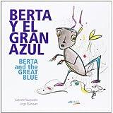 Berta Y El Gran Azul