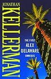The First Alex Delaware Omnibus (0316858994) by Kellerman, Jonathan