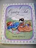 A Country Tale (0027867803) by Stanley, Diane