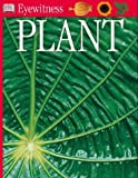Plant (Eyewitness) (French Edition) (0751364835) by Burnie, David