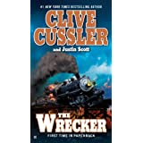 The Wrecker (An Isaac Bell Adventure) ~ Clive Cussler
