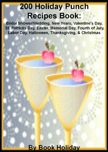 200 holiday punch recipes book bridal shower wedding new years