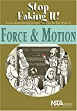 img - for Force and Motion: Stop Faking It! Finally Understanding Science So You Can Teach It book / textbook / text book