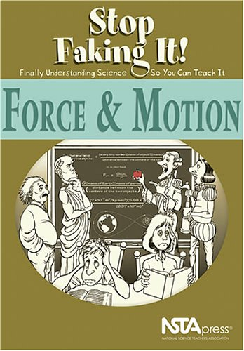 Force and Motion: Stop Faking It! Finally Understanding...