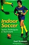 Indoor Soccer: Tactics, Techniques &...