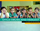 img - for Child Abuse and Neglect: A Look at the States CWLA's 1999 Stat Book book / textbook / text book