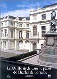 echange, troc Collectif - XVIII ème siècle dans le palais de Charles de Lorraine