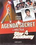L'agenda secret du directeur: Star Ac...