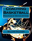 Coaching Basketball: Principles of Motion Offense (Point of View)