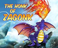 (FREE on 10/15) The Honk Of Zagonk by Pat Hatt - http://eBooksHabit.com