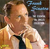 echange, troc Frank Sinatra - The Essential 50 Songles Collection
