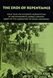 img - for The Eros of Repentance: Four Talks on the Theological Basis of Athonite Monasticism (Praxis Pocketbooks) by George Capsanis (1992-06-07) book / textbook / text book
