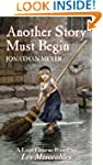 Another Story Must Begin - a Lent Cou...