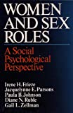 img - for Women and Sex Roles: A Social Psychological Perspective book / textbook / text book