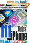 111 Tipps zum iPhone - F�r mehr Erfol...