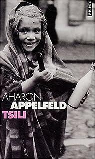 Tsili : [roman], Appelfeld, Aharon