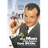The Man Who Knew Too Little ~ Bill Murray