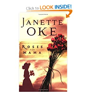 """Roses for Mama"" by Janette Oke :Book Review"
