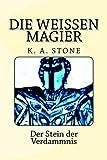 img - for Die wei en Magier: Der Stein der Verdammnis (Volume 2) (German Edition) book / textbook / text book