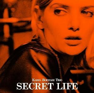 Secret Life (New Album)